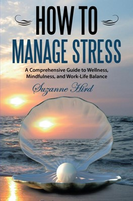 How To Manage Stress Suzanne Hird 9788740434712