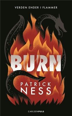 Burn Patrick Ness 9788711982822