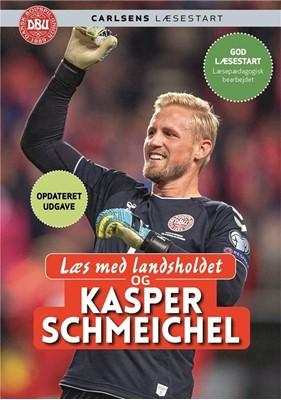 Læs med landsholdet - og Kasper Schmeichel Kasper Schmeichel, Ole Sønnichsen 9788711984086