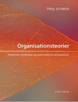 Organisationsteorier Mary Jo Hatch 9788757441857