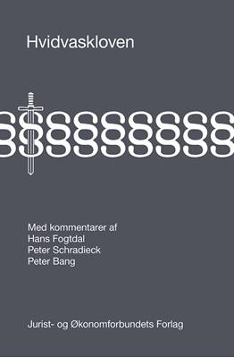 Hvidvaskloven Peter Schradieck, Hans Fogtdal, Peter Bang 9788757439960