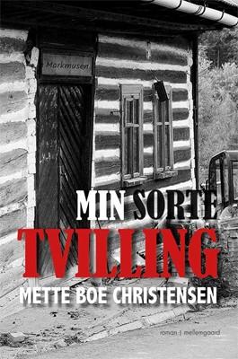 Min sorte tvilling Mette Boe Christensen 9788772186443