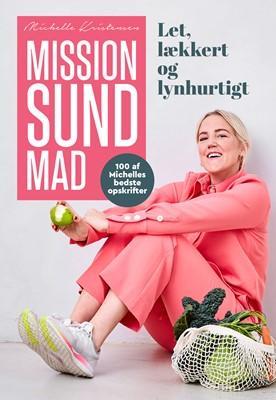 Mission sund mad Michelle Kristensen Holding ApS, Michelle Kristensen 9788740060157