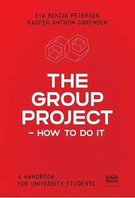 The Group Project Eva Bendix Petersen, Kasper Anthon Sørensen 9788759335413