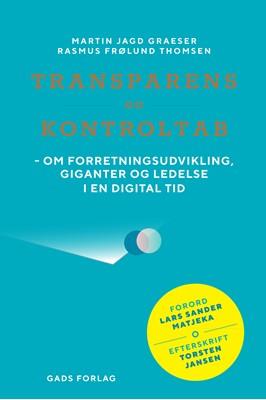 Transparens og kontroltab Martin Jagd Graeser, Rasmus Frølund Thomsen 9788712060819