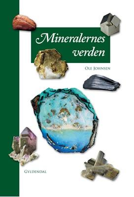 Mineralernes verden Ole Johnsen 9788702298673