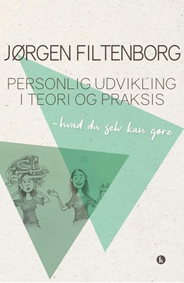 Personlig udvikling i teori og praksis Jørgen Filtenborg 9788772043845