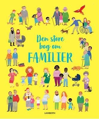 Den store bog om familier Felicity Brooks 9788772240718