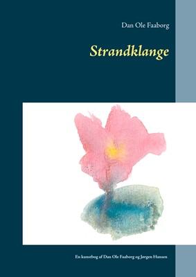 Strandklange Dan Ole Faaborg 9788743062981