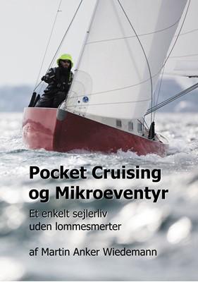 Pocket Cruising og Mikroeventyr Martin Anker Wiedemann 9788743035909