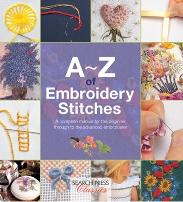 A-Z of Embroidery Stitches Country Bumpkin Publications 9781782211617
