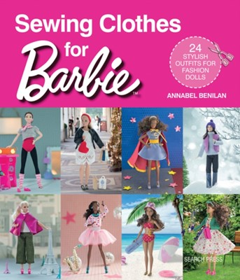 Sewing Clothes for Barbie Annabel Benilan 9781782215974