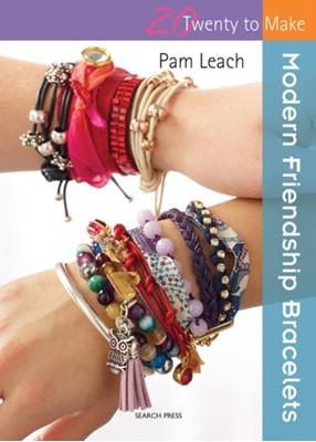 Twenty to Make: Modern Friendship Bracelets Pam Leach 9781782210160