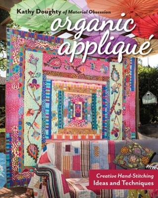 Organic Applique Kathy Doughty 9781617458231