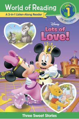 World of Reading Disney's Lots of Love Collection 3-in-1 Listen Along Reader (Level 1) Disney Book Group, Disney Books 9781368047111