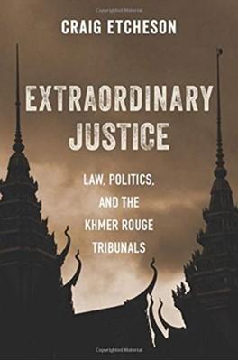 Extraordinary Justice Craig Etcheson 9780231194242