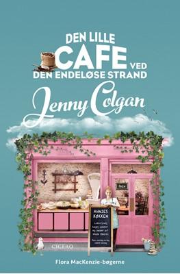 Den lille cafe ved den endeløse strand Jenny Colgan 9788763864787