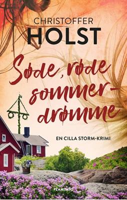 Søde, røde sommerdrømme Christoffer Holst 9788702285208
