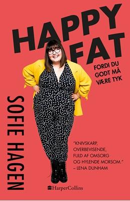 Happy fat Sofie Hagen 9788771916782