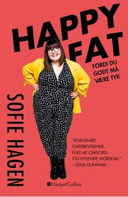 Happy Fat Sofie Hagen 9789150792799