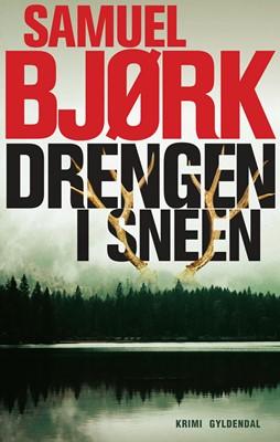 Drengen i sneen Samuel Bjørk 9788763854665