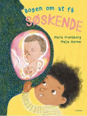 Bogen om at få søskende Maria Frensborg 9788740658859