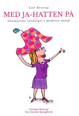 Med Ja-hatten på Lise Bostrup 9788792000880