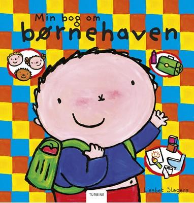 Min bog om børnehaven Liesbet Slegers 9788740659092