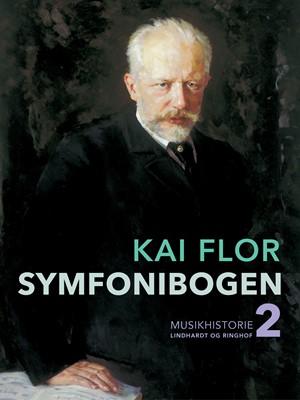 Symfonibogen. Bind 2 Kai Flor 9788726326109