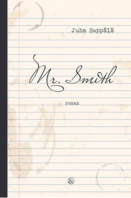Mr. Smith Juha Seppälä 9788771516234