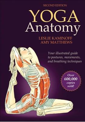 Yoga Anatomy Amy Matthews, Leslie Kaminoff 9781450400244