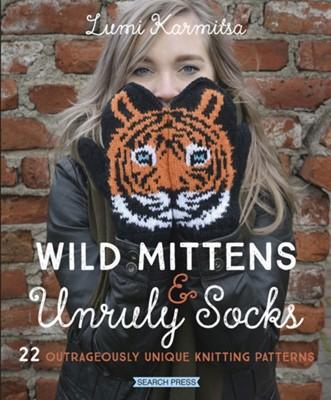 Wild Mittens & Unruly Socks Lumi Karmitsa 9781782217176