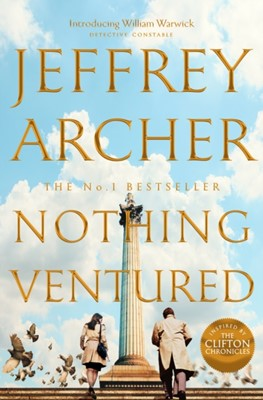 Nothing Ventured Jeffrey Archer 9781509851287