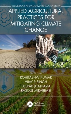 Applied Agricultural Practices for Mitigating Climate Change [Volume 2]  9780367345297