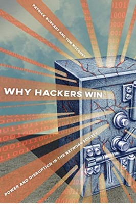 Why Hackers Win Tom McCourt, Patrick Burkart 9780520300125