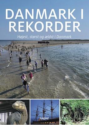 Danmark i rekorder Jørgen Hansen 9788771558340