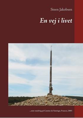 En vej i livet Steen Jakobsen 9788743063261