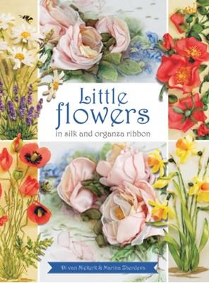 Little Flowers in silk and organza ribbon Marina Zherdeva, Di Van Niekerk 9781782211044