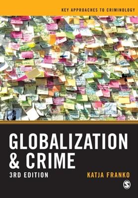 Globalization and Crime Katja Franko 9781526445230