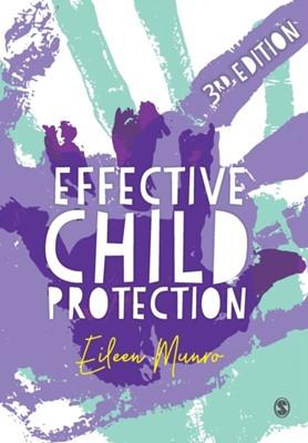 Effective Child Protection Eileen Munro 9781526464743