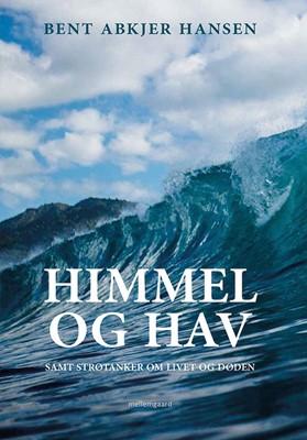 Himmel og hav Bent Abkjer Hansen 9788772186436