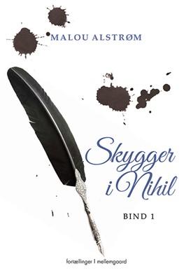 Skygger i Nihil Malou Alstrøm 9788772185668