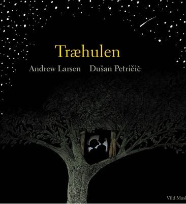 Træhulen Andrew  Larsen 9788772270166