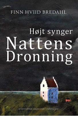 Højt synger Nattens Dronning Finn Hviid Bredahl 9788772187365