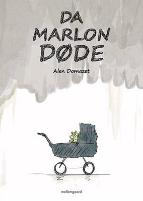 Da Marlon døde Alen Domazet 9788772186870