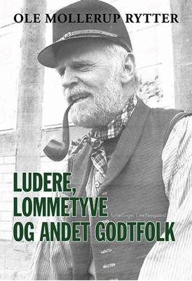 Ludere, lommetyve og andet godtfolk Ole Mollerup Rytter 9788772186917