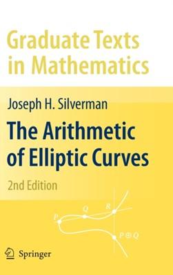 The Arithmetic of Elliptic Curves Joseph H. Silverman 9780387094939