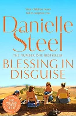Blessing In Disguise STEEL  DANIELLE, Danielle Steel 9781509877805