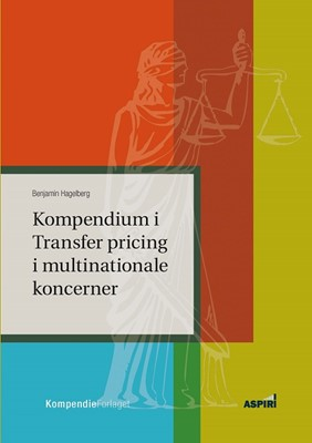 Kompendium  i Transfer pricing i multinationale koncerner Benjamin Hagelberg 9788771730838