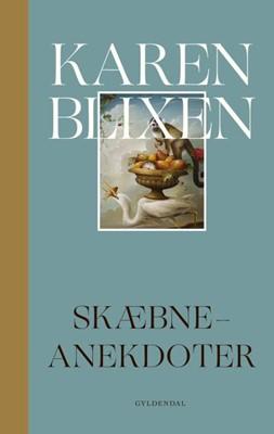 Skæbne-anekdoter Karen Blixen 9788702291384